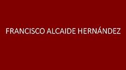 FRANCISCO ALCAIDE HERNÁNDEZ 2