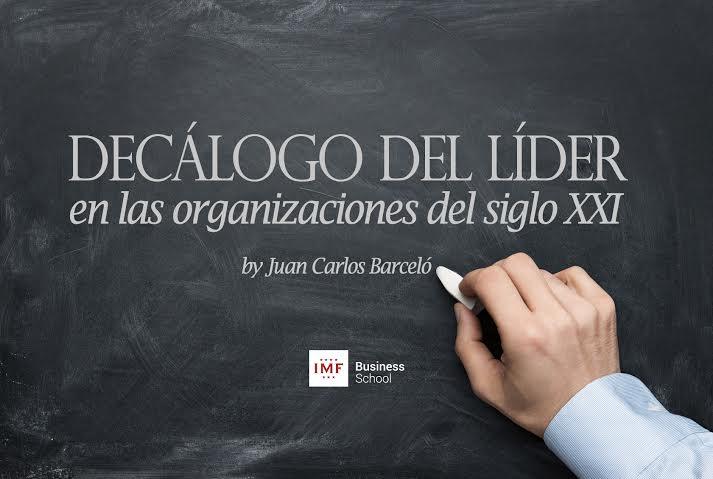 El decálogo de un líder en la organización del siglo XXI
