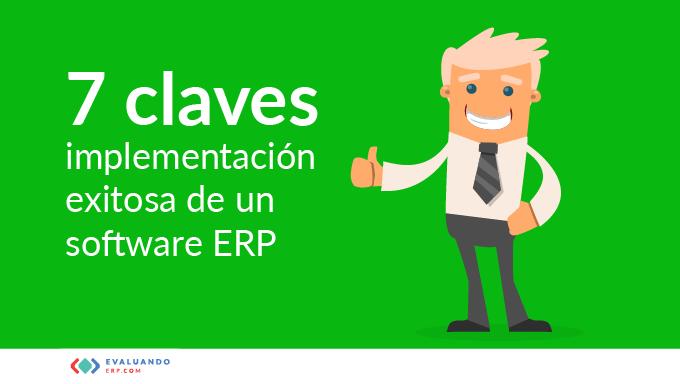 7 claves para la implementación exitosa de un software ERP