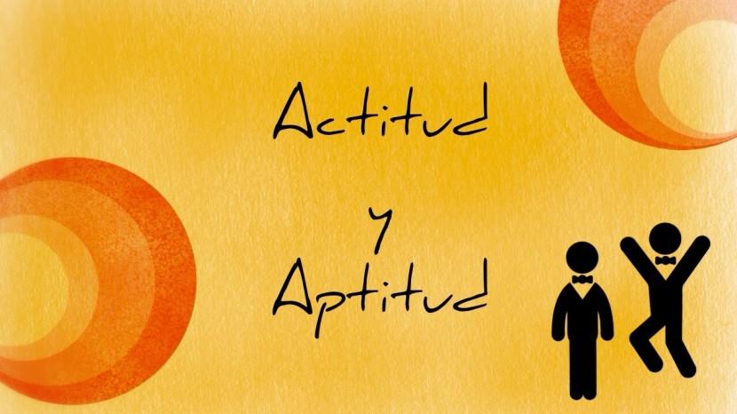 Actitud y aptitud: Simbiosis perfecta para la inteligencia emocional.