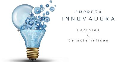 ¿Qué define a una empresa innovadora?