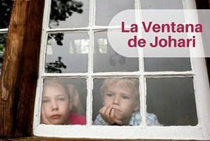 Conócete mejor con la ventana de Johari.