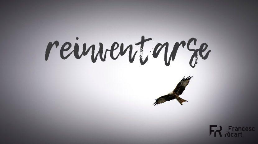 El arte de reinventarse